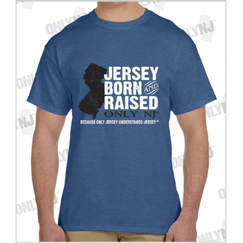 Only NJ Born & Raised T-Shirt Thumbnail